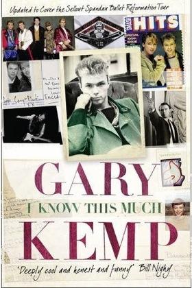 Gary Kemp, autobiography, I know this much, Bill Nighy,Steve Jansen,paperback