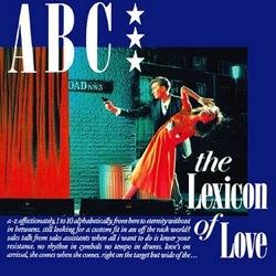 ABC, Lexicon of Love, New Romantics,electro-pop, 1980s