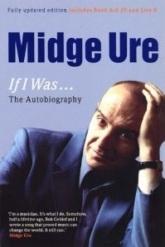 Midge Ure, If I Was