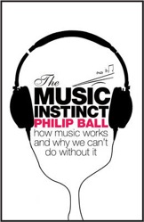 The Music Instinct, Philip Ball, books
