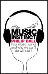 The Music Instinct, Philip Ball, books