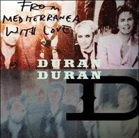 Duran Duran, Mediterranea