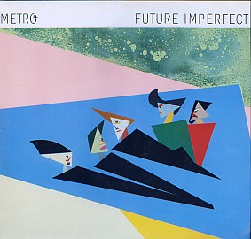 Metro band, pop, Future Imperfect, record sleeves