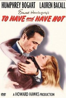 Bogart, Bacall, To have and Have Not