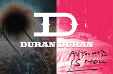 Duran Duran, 2011, All you need is now