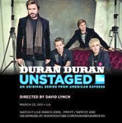 John Taylor, Nick Rhodes, Duran Duran, 2011, March 23, March 24, 02:00 UTC, David Lynch, Mayan theatre,All You Need Is Now,Vevo, YouTube, Unstaged, American Express, live concert, webcast, streaming