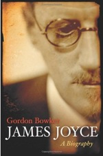 Gordon Bowker, James Joyce A Biography,