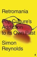 Simon Reynolds,books, Retromania