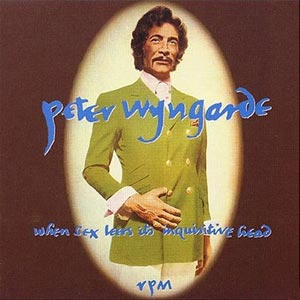 When Sex Leers Its Inquisitive Head , RPM, recording, CD,comedy,Peter Wyngarde
