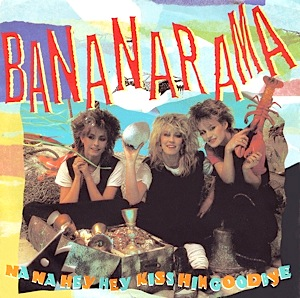 Bananarama, Na Na Hey Hey, Kiss Him Goodbye,pop music