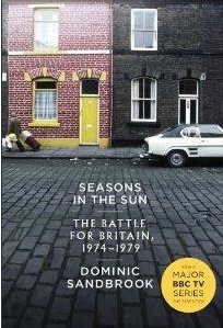 Seasons in the Sun,Battle for Britain, Dominic Sandbrook, books, history, Allen Lane,