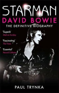 Starman, David Bowie , Paul Trynka ,books