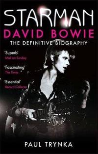 Starman, David Bowie , Paul Trynka ,books