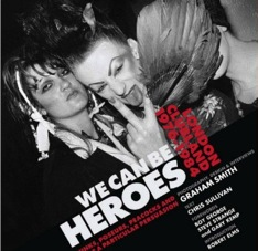 Graham Smith,Chris Sullivan, books,photography, youth culture, We Can Be Heroes , Swinging 80s, clubbing