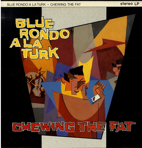 Chewing the Fat, vinyl, Blue Rondo à la Turk, 1982, albums,pop music, Latin funk,Wag club, Chris Sullivan, Change, Club Mix,