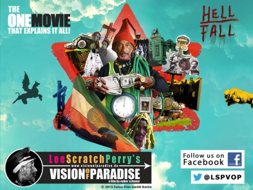 Lee Scratch Perry,Vision Of Paradise, Volker Schaner, fundraising,movie,