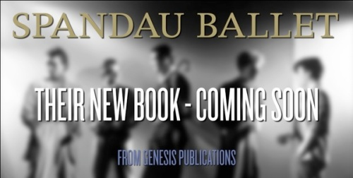 Spandau Ballet, Genesis books, Spandau the True Story , Paul Simper
