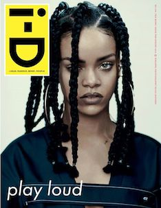 Rhianna, i-D magazine, pre-spring , pop music, fashion, i-D 335
